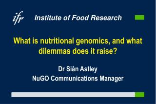 What is nutritional genomics, and what dilemmas does it raise