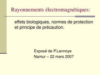 Rayonnements �lectromagn�tiques :