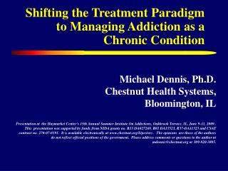 Shifting the Treatment Paradigm to Managing Addiction as a Chronic Condition