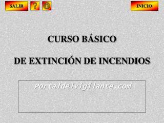 CURSO BÁSICO DE EXTINCIÓN DE INCENDIOS