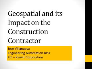Geospatial and its Impact on the Construction Contractor