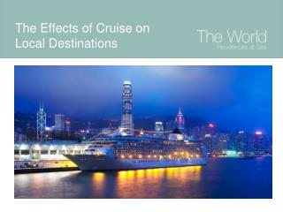 The Effects of Cruise on Local Destinations