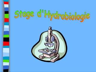 Stage d'Hydrobiologie