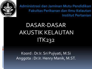 Administrasi dan Jaminan Mutu Pendidikan Fakultas Perikanan dan Ilmu Kelautan Institut Pertanian