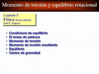 Momento de torsión y equilibrio rotacional