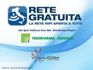 Hot Spot Vallicom Free Net  Distribution Project