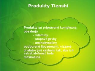 Produkty Tienshi