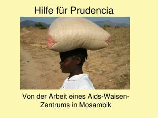 Hilfe für Prudencia