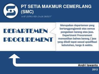 PT SETIA MAKMUR CEMERLANG (SMC)