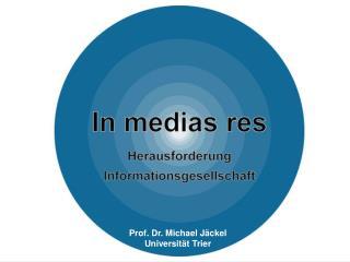 Prof. Dr. Michael Jäckel Universität Trier