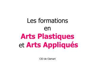 Les formations  en  Arts Plastiques  et  Arts Appliqués CIO de Clamart