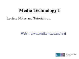 Media Technology I