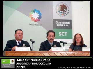 INICIA SCT PROCESO PARA ADJUDICAR FIBRA OSCURA DE CFE