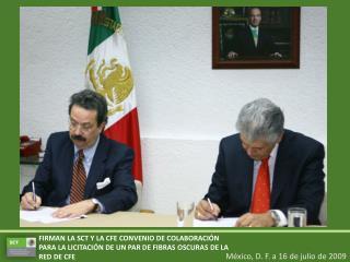 México, D. F. a 16 de julio de 2009