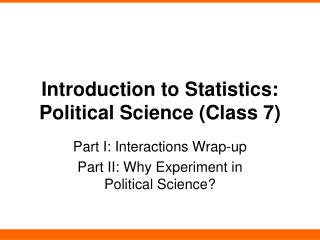 Introduction to Statistics: Political Science (Class 7)