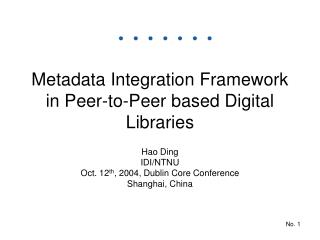 Metadata Integration Framework in Peer-to-Peer based Digital Libraries