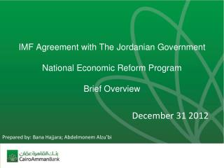 IMF Agreement with The Jordanian Government National Economic Reform Program Brief Overview