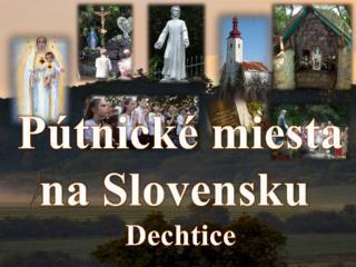 P�tnick� miesta na Slovensku  Dechtice