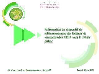 Direction générale des finances publiques - Bureau 5DParis, le 20 mai 2008