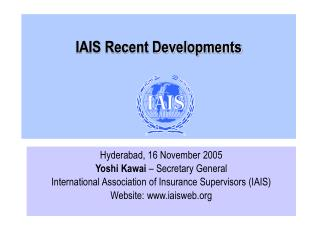 IAIS Recent Developments