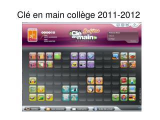 Cl� en main coll�ge 2011-2012