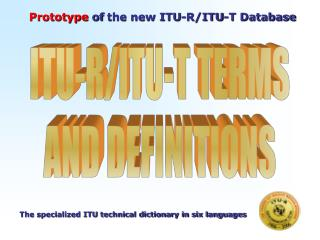 Prototype  of  the new ITU-R/ITU-T Database