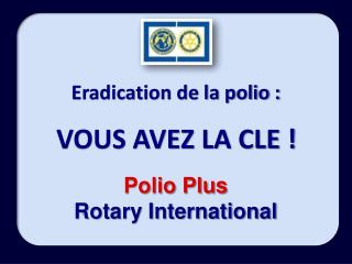 Eradication de la polio :