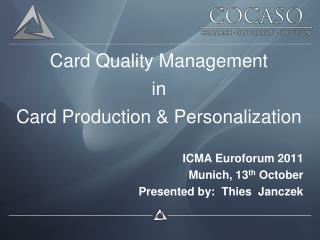 Card Quality Management in Card Production & Personalization