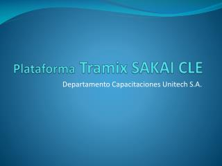 Plataforma Tramix  SAKAI CLE