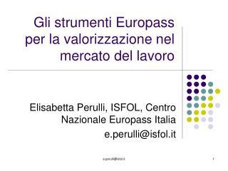 Gli strumenti Europass per la valorizzazione nel mercato del lavoro