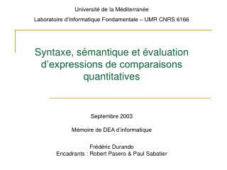 Université de la Méditerranée Laboratoire d'Informatique Fondamentale – UMR CNRS 6166