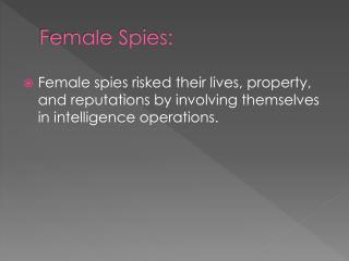 Female Spies: