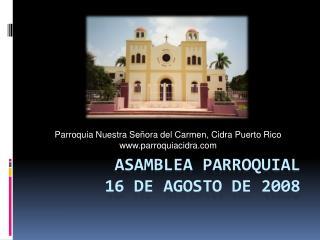 Asamblea parroquial  16 de agosto de 2008
