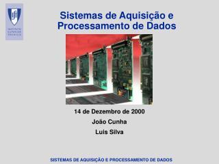 Sistemas de Aquisi��o e Processamento de Dados