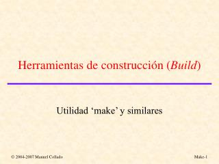 Herramientas de construcción ( Build )