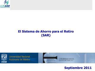 El Sistema de Ahorro para el Retiro (SAR)