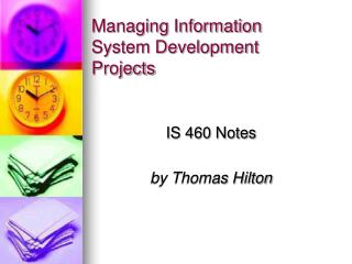 Managing Information System Development Projects