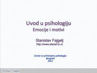 Uvod  u  psihologiju Emocije i motivi