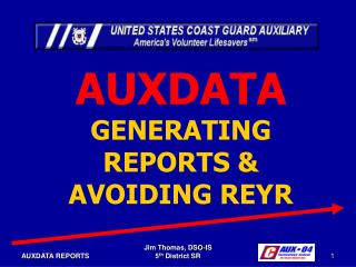 AUXDATA GENERATING  REPORTS & AVOIDING REYR