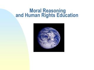 Moral Reasoning  and Human Rights Education