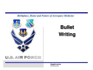 Bullet Writing