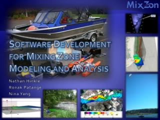 Software Development  for Mixing Zone  Modeling and Analysis