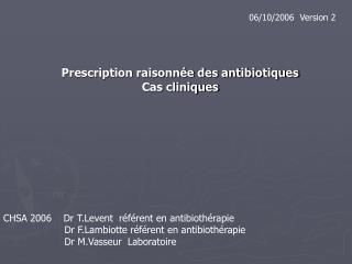 Prescription raisonn e des antibiotiques Cas cliniques