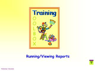 Running/Viewing Reports