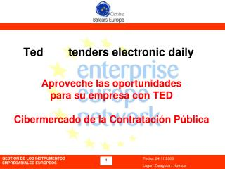 Ted        tenders electronic daily