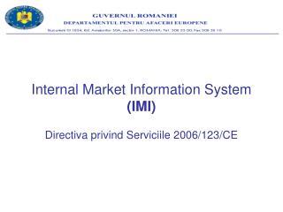 Internal Market Information System  (IMI) Directiva privind Serviciile 2006/123/CE