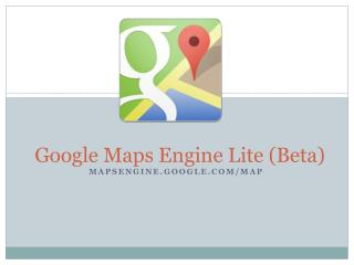 Google Maps Engine Lite (Beta)