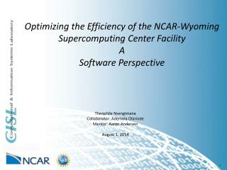 Optimizing the Efficiency of the NCAR-Wyoming Supercomputing  Center Facility A
