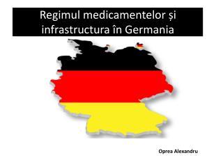Regimul medicamentelor și infrastructura în Germania
