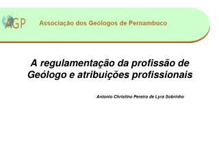 A regulamentação da profissão de Geólogo e atribuições profissionais
